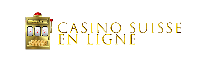Casino Suisse Enligne